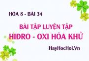 Bài tập luyện tập về điều chế HIDRO và phản ứng thế, phản ứng OXI HÓA KHỬ - Hóa 8 bài 34